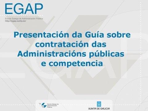 Imaxe - Presentación da guía sobre contratación das administracións públicas e competencia
